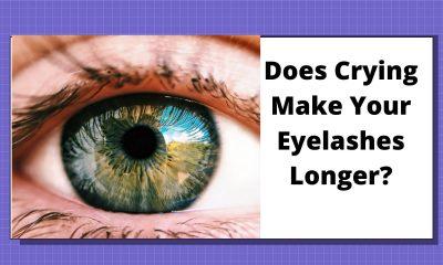 Does Crying Make Your Eyelashes Longer